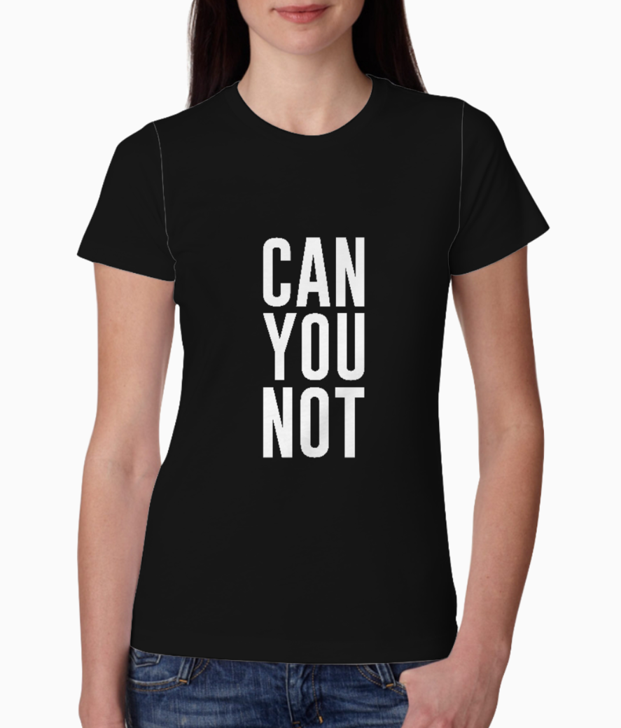 Can you not typography tee front