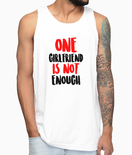 One girlfriend not enough vest front