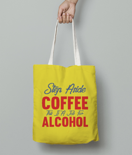 Job for alcohol tote bag front