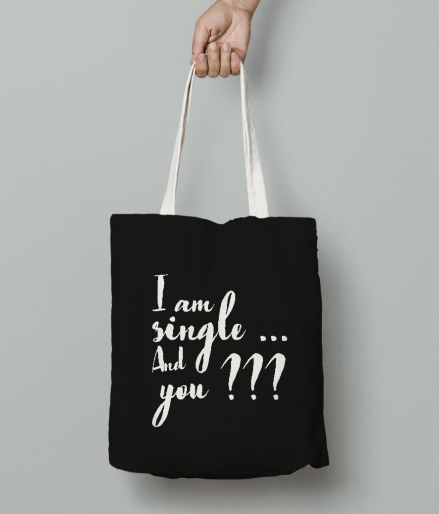 I am single tote bag front