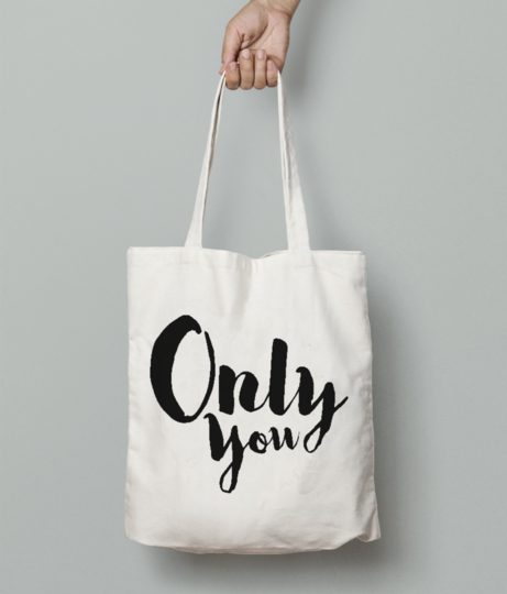 Only you tote bag front