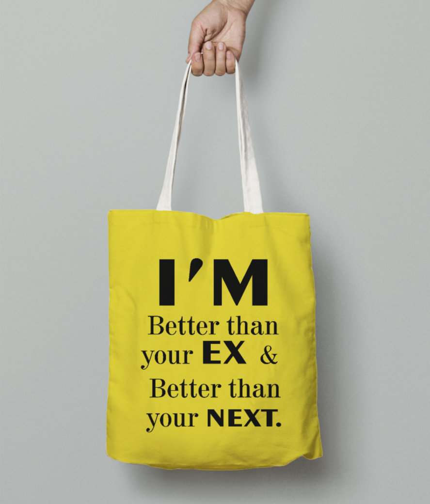 I'm better than tote bag front