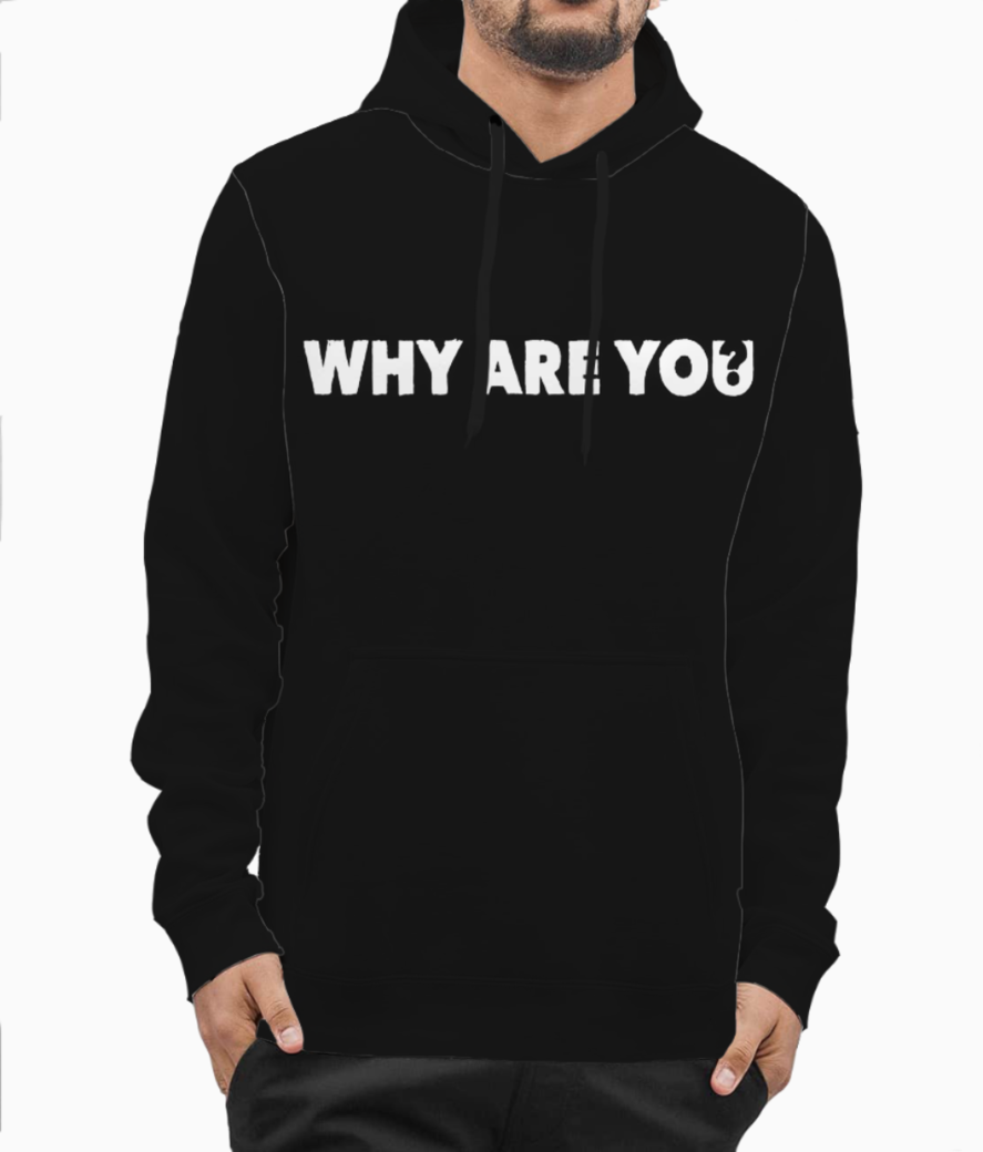 Why are u 2 copy hoodie front